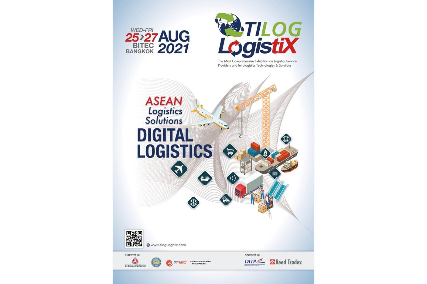 DITP เชิญชวนผู้ประกอบการโลจิสติกส์ เข้าร่วมงานแสดงสินค้า TILOG - LOGISTIX 2021  โชว์นวัตกรรม ขยายเครือข่ายธุรกิจจับคู่ผู้ซื้อทั่วโลก