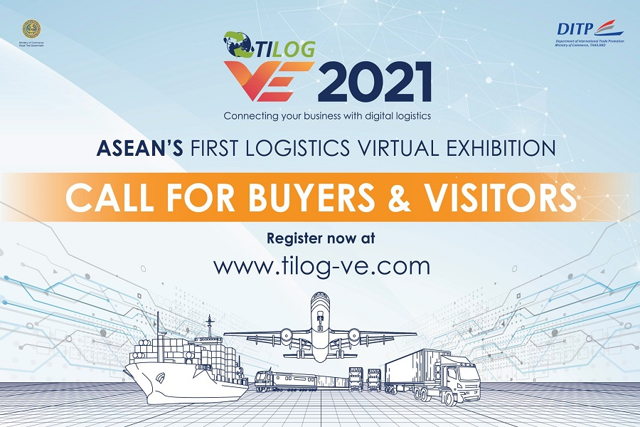 DITP ready to unveil TILOG VE 2021 The first comprehensive virtual logistics exhibition  and fully digitalized event in ASEAN